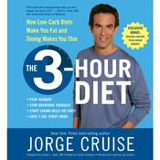 The 3-Hour Diet (TM) Audiobook, by Jorge Cruise