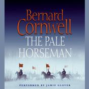 The Pale Horseman Audiobook, by Bernard Cornwell