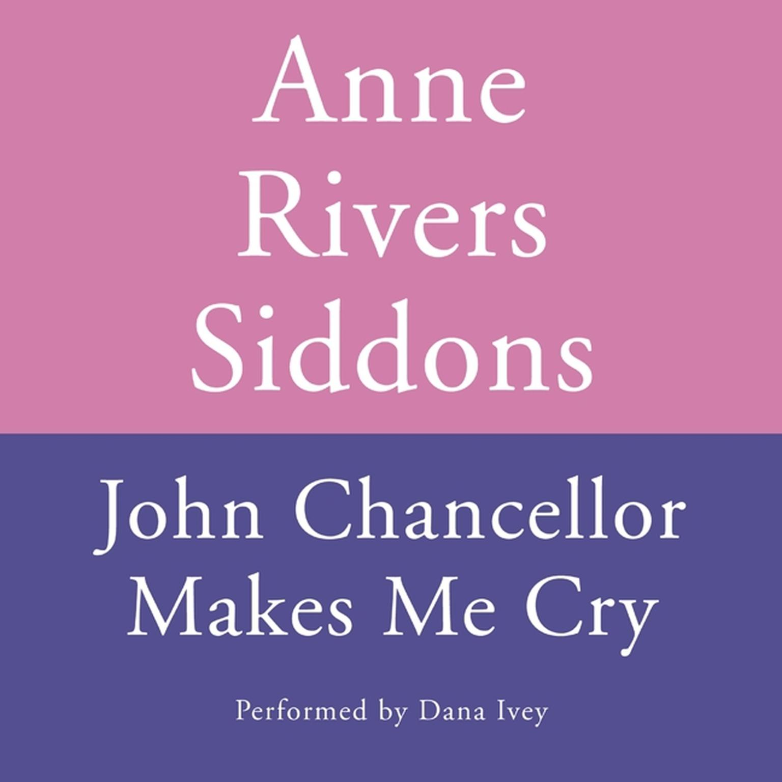 Printable JOHN CHANCELLOR MAKES ME CRY Audiobook Cover Art