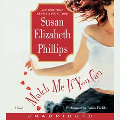 Match Me If You Can: A Novel Audiobook, by Susan Elizabeth Phillips