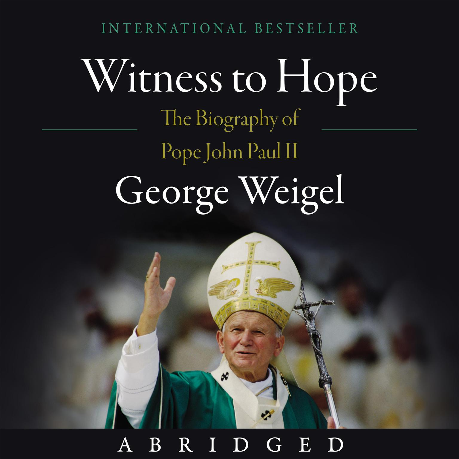 Printable Witness to Hope: The Biography of Pope John Paul II Audiobook Cover Art