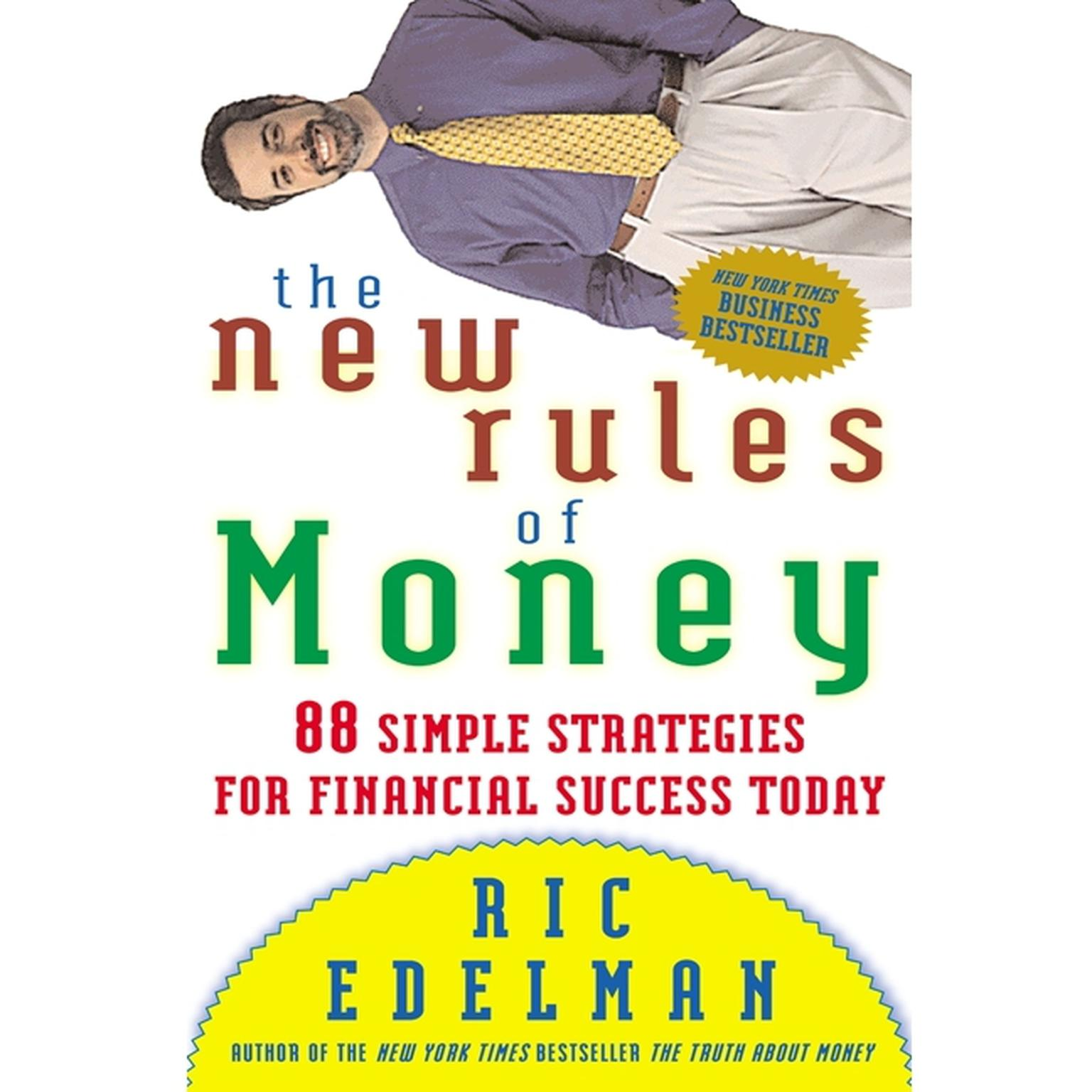 Printable New Rules of Money: 88 Simple Strategies for Financial Success Today Audiobook Cover Art