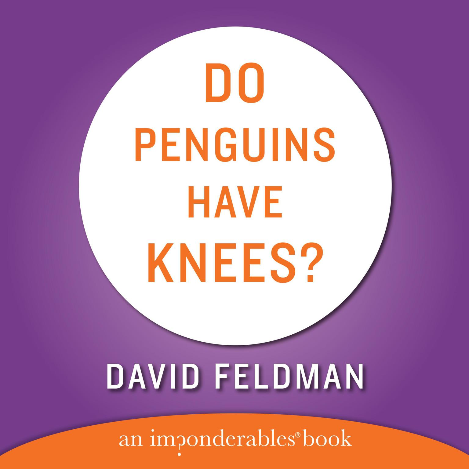 Printable DO PENGUINS HAVE KNEES? (Abridged) Audiobook Cover Art