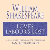 Love's Labour's Lost, by William Shakespeare
