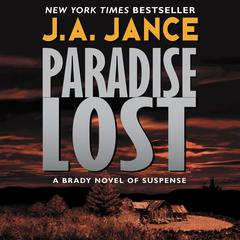 Paradise Lost: A Novel of Suspense Audiobook, by J. A. Jance