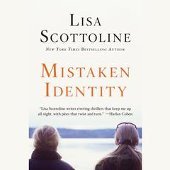 Mistaken Identity Audiobook, by Lisa Scottoline