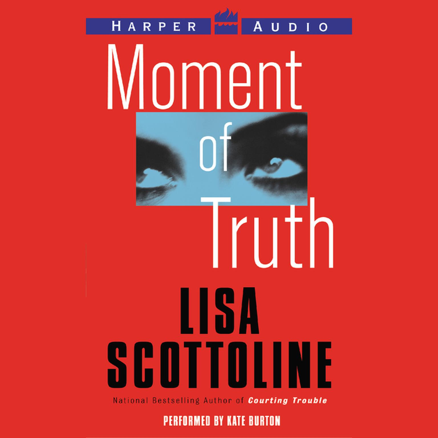 Printable Moment of Truth Low Price Audiobook Cover Art