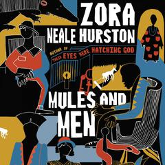 Mules and Men Audiobook, by Zora Neale Hurston