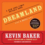 Dreamland, by Kevin Baker