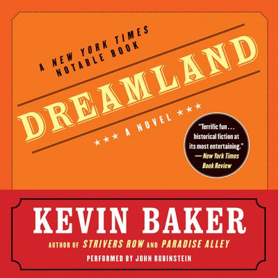 Dreamland Audiobook, by Kevin Baker