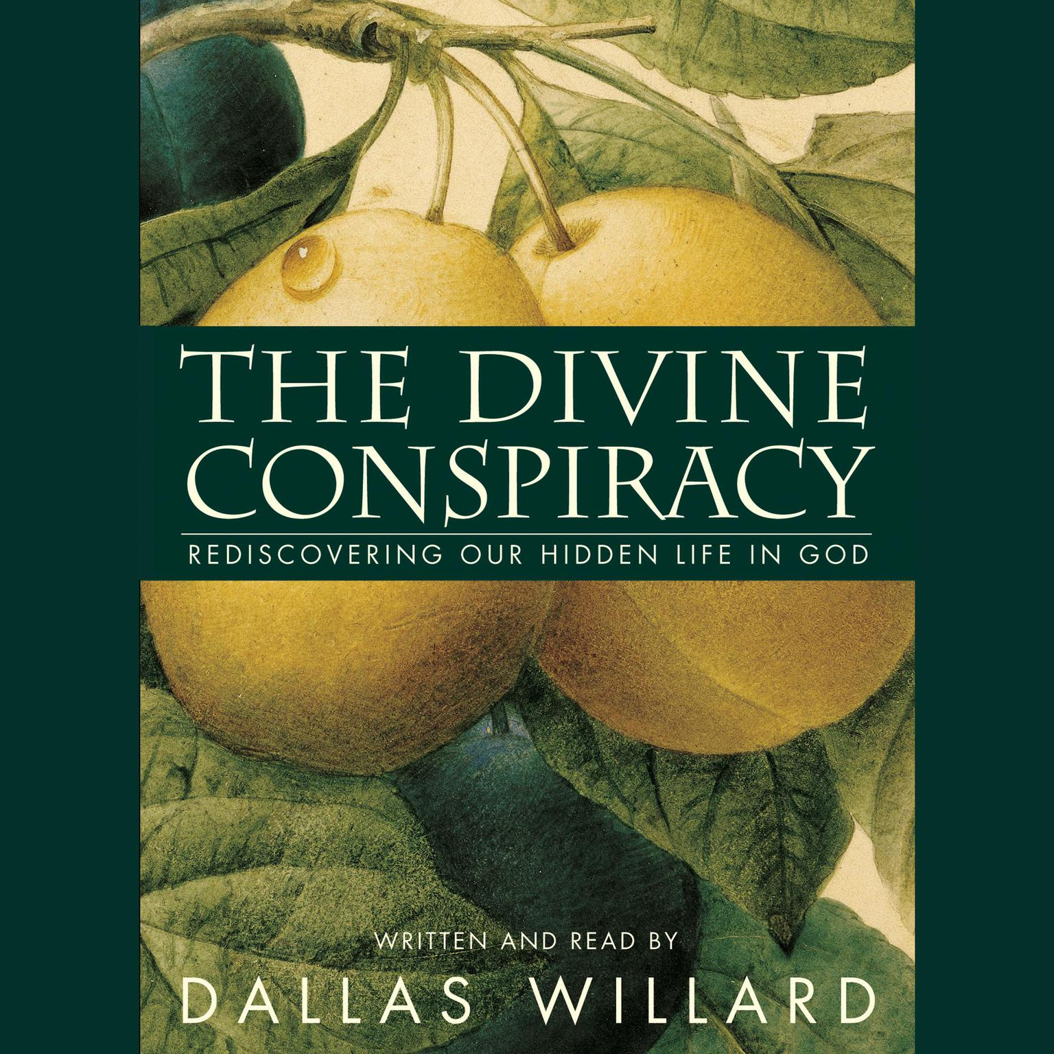 Printable The Divine Conspiracy: Rediscovering Our Hidden Life in God Audiobook Cover Art