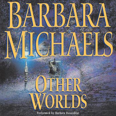 Other Worlds Audiobook, by Barbara Michaels