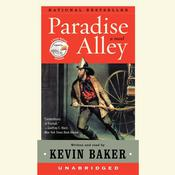 Paradise Alley: A Novel Audiobook, by Kevin Baker