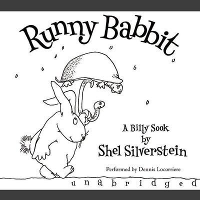 Runny Babbit: A Billy Sook Audiobook, by Shel Silverstein