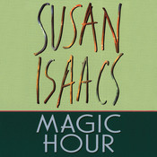 MAGIC HOUR, by Susan Isaacs