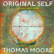 Original Self: Living with Paradox and Originality Audiobook, by Thomas Moore