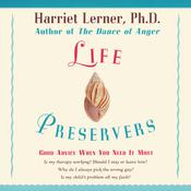 LIFE PRESERVERS: Staying Afloat in Love and Life Audiobook, by Harriet Lerner