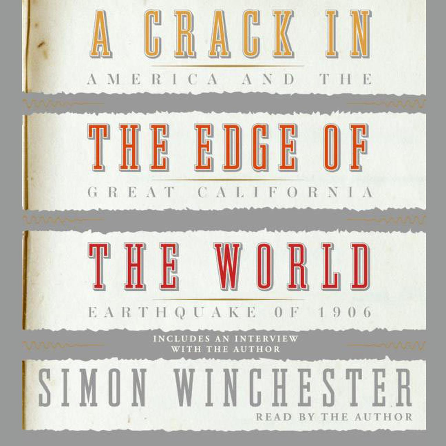 Printable A Crack in the Edge of the World: America and the Great California Earthquake of 1906 Audiobook Cover Art