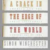 A Crack in the Edge of the World: America and the Great California Earthquake of 1906 Audiobook, by Simon Winchester
