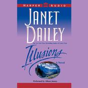ILLUSIONS: A Novel Audiobook, by Janet Dailey