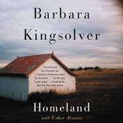 Homeland and Other Stories, by Barbara Kingsolver