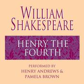 Henry the Fourth, by William Shakespeare