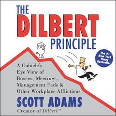The Dilbert Principle Audiobook, by Scott Adams