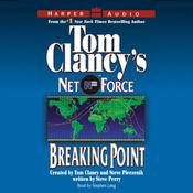 Tom Clancys Net Force #4: Breaking Point: Tom Clancy's Net Force Audiobook, by Steve Perry
