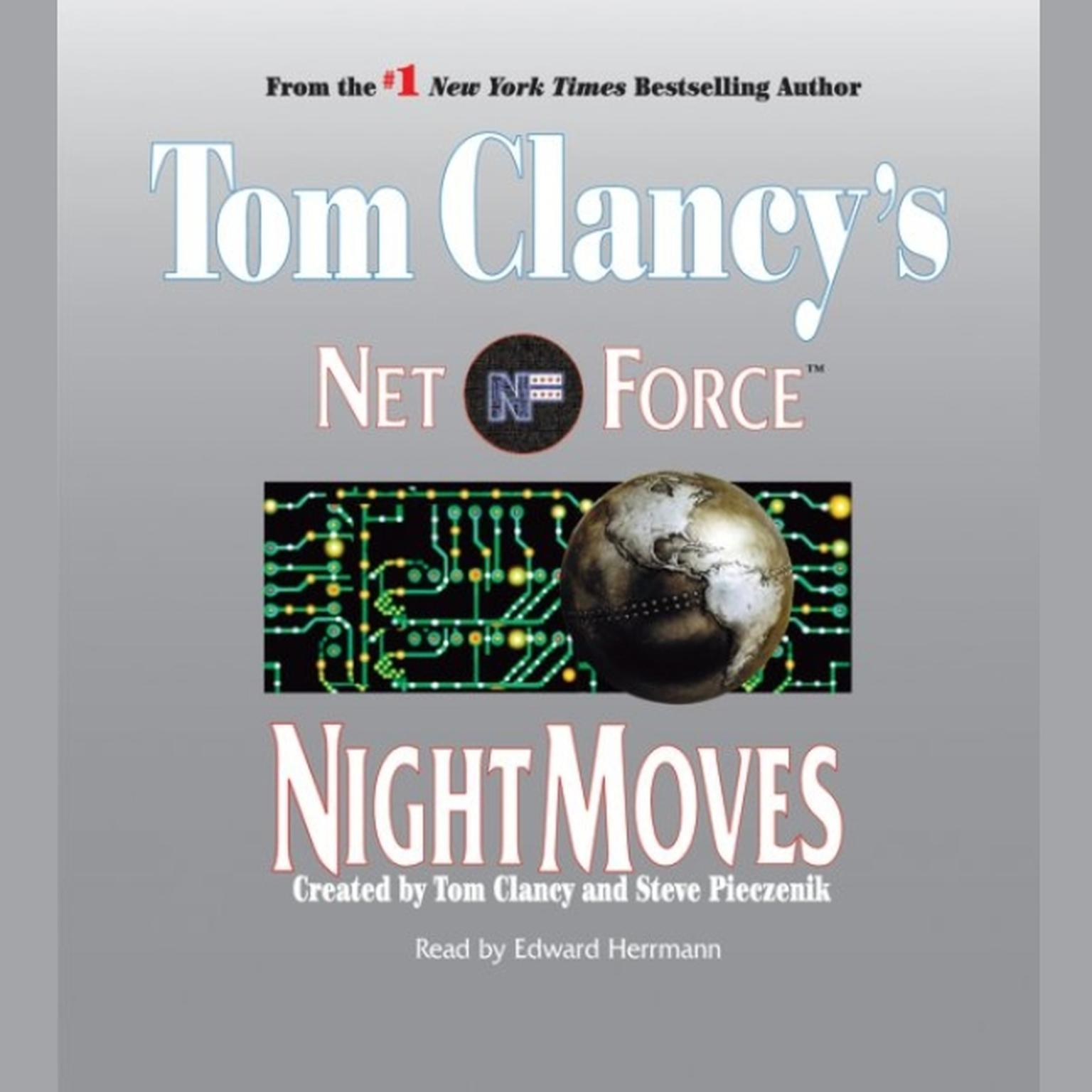 Printable Tom Clancy's Net Force #3: Night Moves: Tom Clancy's Net Force Audiobook Cover Art