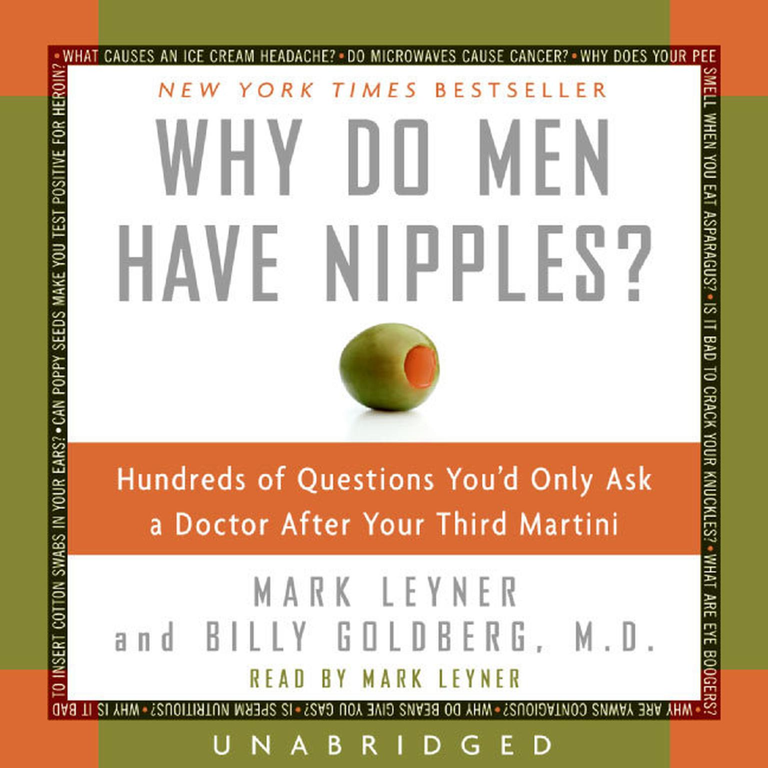 Printable Why Do Men Have Nipples?: Hundreds of Questions You'd Only Ask a Doctor After Your Third Martini Audiobook Cover Art