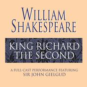 King Richard the Second, by William Shakespeare
