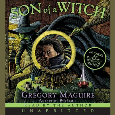 Son of a Witch: A Novel Audiobook, by Gregory Maguire