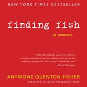 Finding Fish Audiobook, by Antwone Q. Fisher