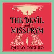 The Devil and Miss Prym: A Novel of Temptation, by Paulo Coelho
