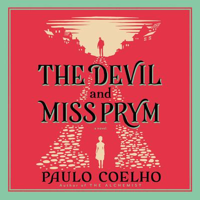 The Devil and Miss Prym: A Novel of Temptation Audiobook, by Paulo Coelho
