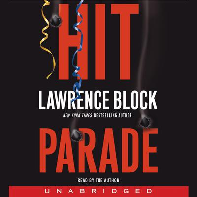 Hit Parade Audiobook, by Lawrence Block