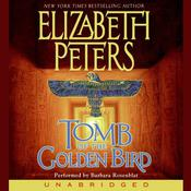 Tomb of the Golden Bird, by Elizabeth Peters
