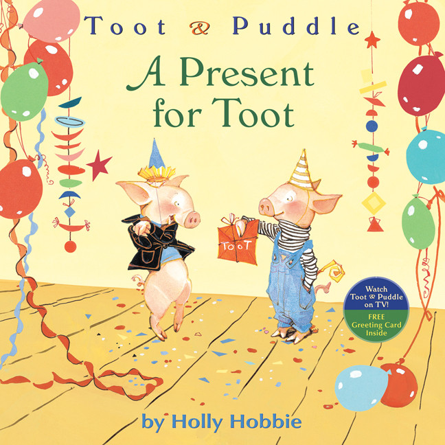 Printable Toot & Puddle: A Present for Toot Audiobook Cover Art