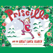 Priscilla and the Great Santa Search Audiobook, by Nathaniel Hobbie