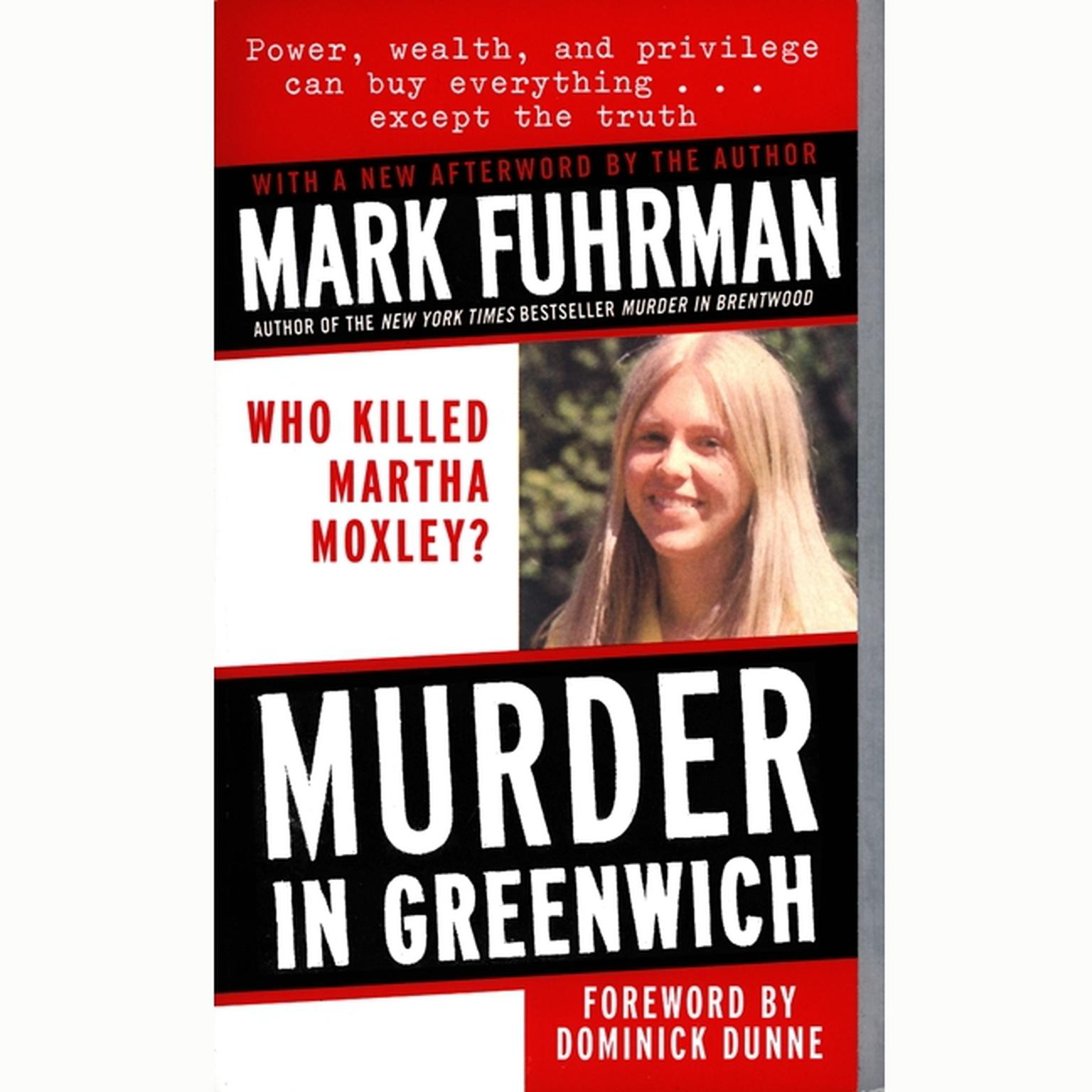 Printable Murder in Greenwich: Who killed Martha Moxley? Audiobook Cover Art