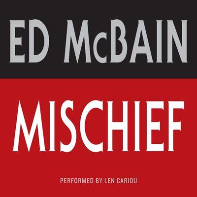 Mischief: Low Price Audiobook, by Ed McBain