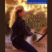 Chasing Down the Dawn, by Jewel