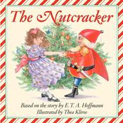 The Story of the Nutcracker Audio Audiobook, by E. T. A. Hoffman