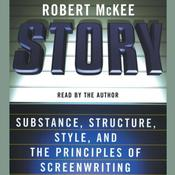 Story: Substance, Structure, Style, and the Principles of Screenwriting, by Robert McKee