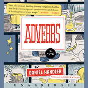 Adverbs: A Novel, by Lemony Snicket, Daniel Handler
