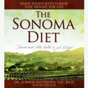 The Sonoma Diet Audiobook, by Connie Guttersen