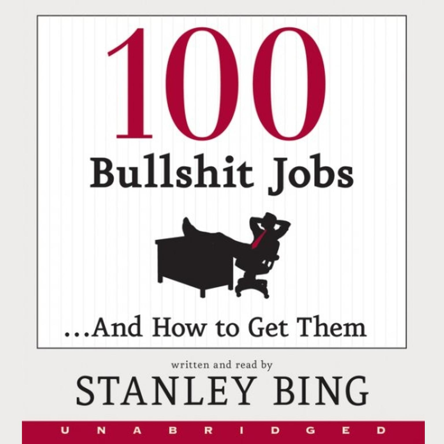 Printable 100 Bullshit Jobs...And How to Get Them Audiobook Cover Art