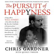 The Pursuit of Happyness Audiobook, by Chris Gardner