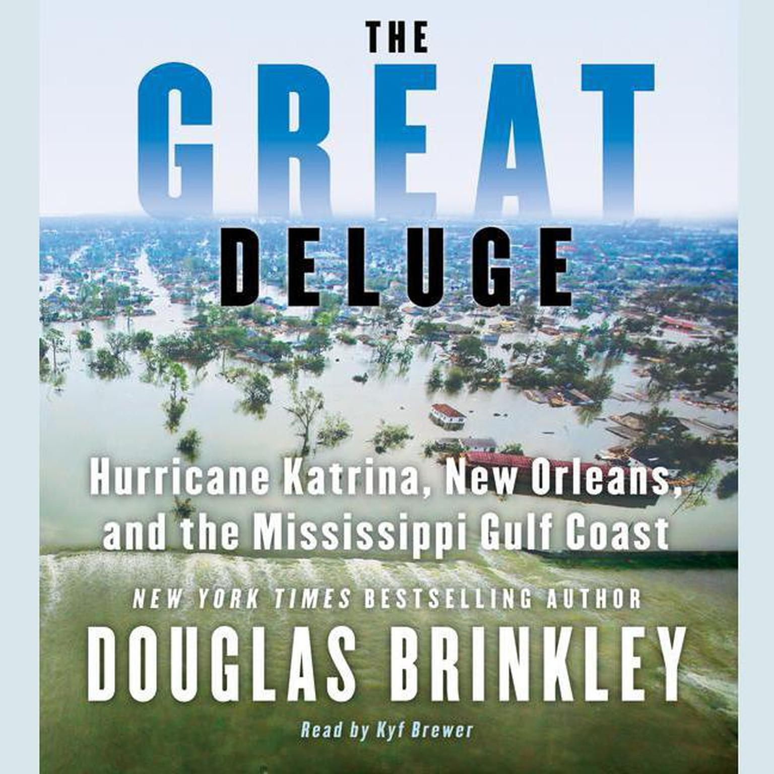 Printable The Great Deluge: Hurricane Katrina, New Orleans, and the Mississippi Gulf Coast Audiobook Cover Art