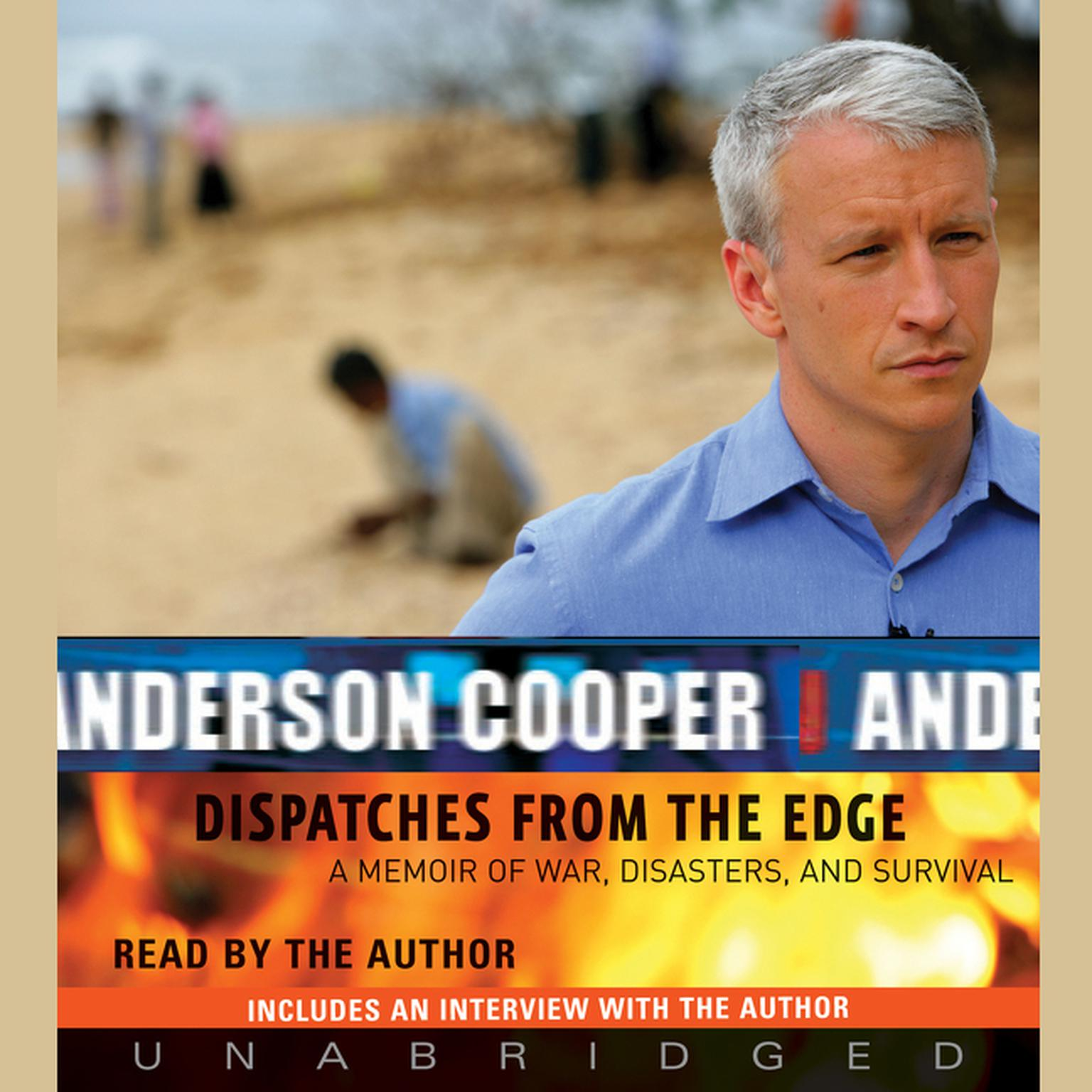 Printable Dispatches from the Edge: A Memoir of War, Disasters, and Survival Audiobook Cover Art